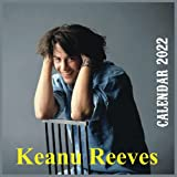 Keanu Reeves calendar 2022: monthly 16 month calendar with large grid for planning, wonderful photos of young Keanu Reeves