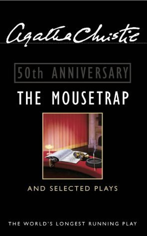 The Mousetrap and Selected Plays by Agatha. Christie (2001-11-05)