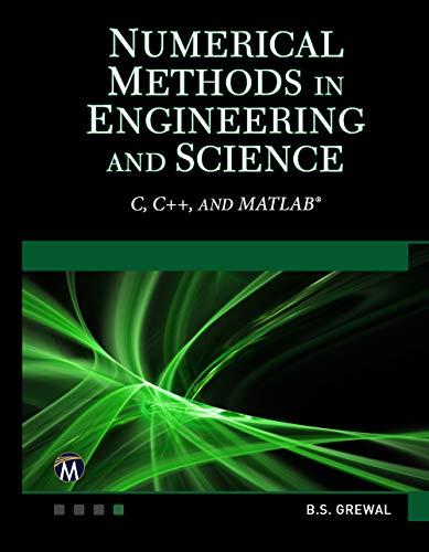Numerical Methods in Engineering and Science: C, C++, MATLAB