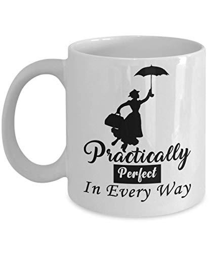 N\A Prácticamente por FECT en Todos los sentidos Taza de café Mary Poppins, Divertida, Taza, té, Regalo para Navidad, día del Padre, Navidad, papá, Aniversario, día de la Madre, papá, corazón