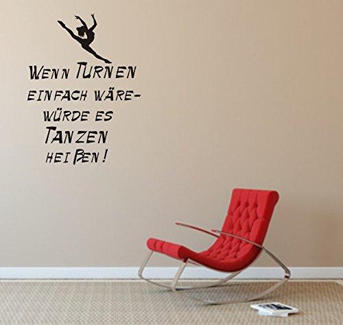 blattwerk-design Wandtattoo, Wenn Turnen einfach wäre - würde es Tanzen heißen! (M070 Schwarz, 790 mm x 600 mm)