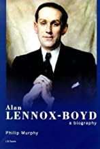 Alan Lennox Boyd: A Biography by Philip Murphy (1999-08-21)