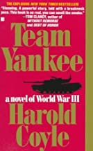 Team Yankee by Coyle, Harold (1994) Mass Market Paperback