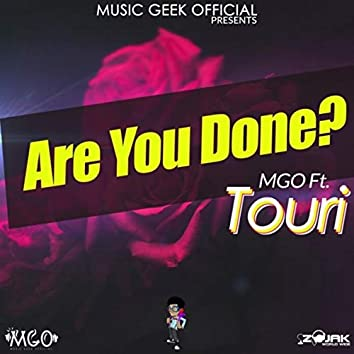 Are You Done (feat. Touri)