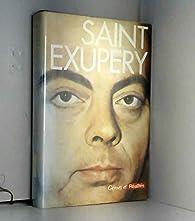 SAINT EXUPERY par Emmanuel d' Astier de La Vigerie