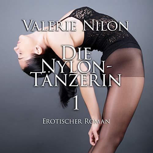 Die Nylon-Tänzerin 1 Titelbild