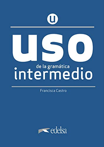 Uso de la gramática española. Intermedio. Per le Scuole superiori. Con espansione online (Vol. 2): Übungsbuch