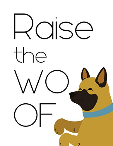 Kids Journal Diary Notebook: Raise The Woof (Dog Cover): The Ultimate High Quality Notebook for Kids Who Love Dogs - 120 Pages with Wide Rule Lines