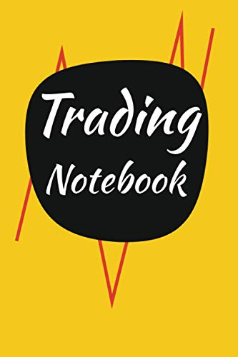 Trading Notebook: Investment Recorder For Traders and Bankers