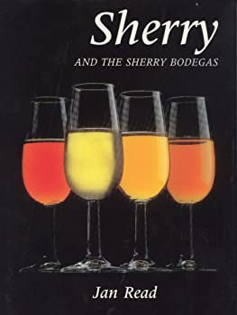 Sherry and the Sherry Bodegas 0856673498 Book Cover
