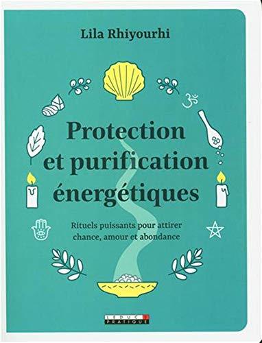 Protection et purification énergétiques