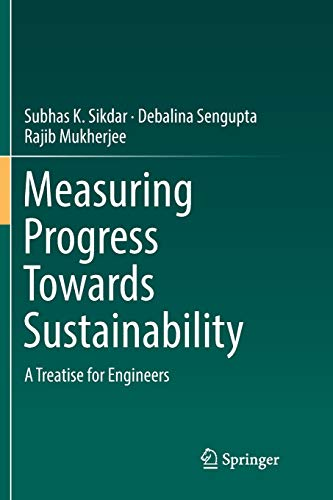 Download Measuring Progress Towards Sustainability: A Treatise for Engineers 3319826441