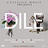 Dile (feat. Max 'El Lobo', Tefy Flowers, D' Master Javi & Gamma Flow)