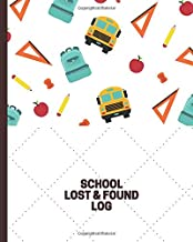 School Lost & Found Log: Lost and Found Journal Log Book, Record All Items and Money Found, Handy Tracker to Keep Track, Gifts for Hotel & Hospitality ... More with 110 Pages. (Lost and Found Items)