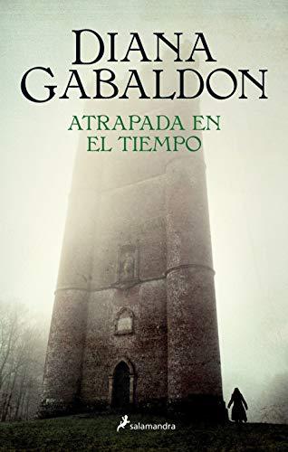 Atrapada en el tiempo (Saga Outlander)