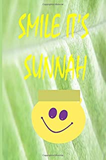 smile it's sunnah: islamic Smile Notebook Gift for Muslim Students and Teachers ,boys ,girls and kids– Ideal Islamic  blanc lines with 120 Pages 6 x 9