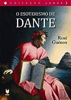 O Esoterismo de Dante (Portuguese Edition)