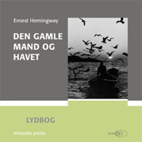 Den gamle mand og havet [The Old Man and the Sea] audiobook cover art