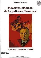 Maestros clasicos vol.2 : M. CANO pour Guitare flamenca