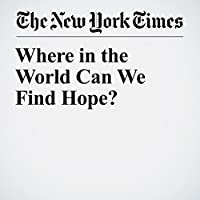 Where in the World Can We Find Hope?'s image