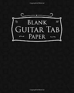 Blank Guitar Tab Paper: Blank Guitar Tablature Book - Music Sheet Notebook / Music Staff Paper Notebook (Volume 63)