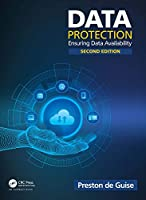 Data Protection: Ensuring Data Availability, 2nd Edition Front Cover