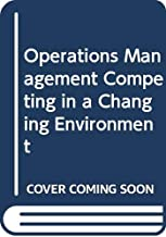 Operations Management Competing in a Changing Environment