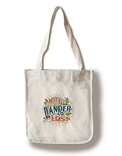 Quote - Not All Those Who Wander Are Lost (100% Cotton Tote Bag - Reusable)