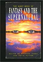 The Anthology of Fantasy and the Supernatural 1854876198 Book Cover