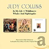 Songtexte von Judy Collins - In My Life / Wlldflowers / Whales & Nightingales