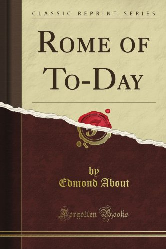 Rome of To-Day (Classic Reprint)