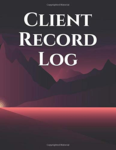 Client Record Log: Client profile tracker book | Client Data Organizer Log Book |Customer Appointment Management System Log Book | Personal Client ... Daily Training, Fitness for Personal Trainers
