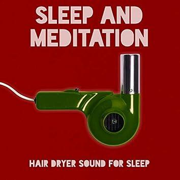 Hair Dryer Sound For Sleep