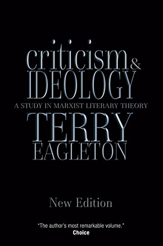 Compare Textbook Prices for Criticism and Ideology: A Study in Marxist Literary Theory Reprint Edition ISBN 9781844670802 by Eagleton, Terry