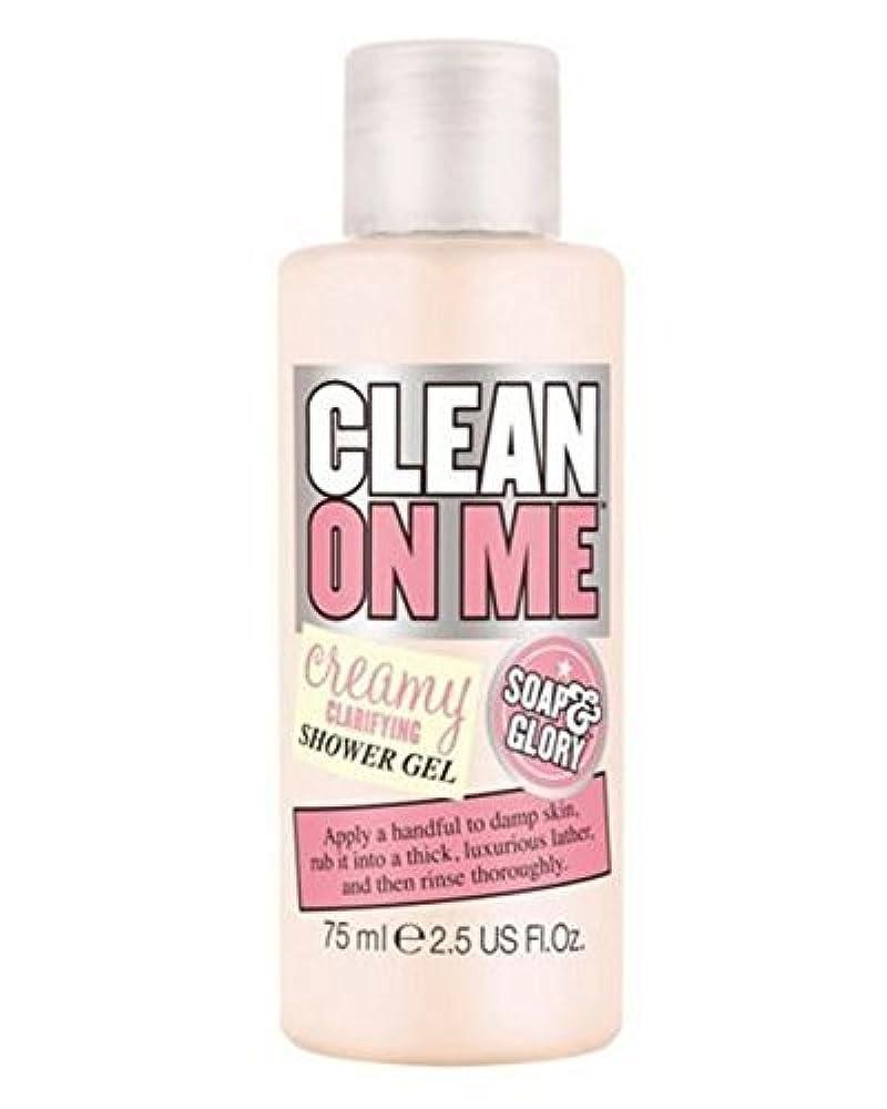 落ちた収まる直面するSoap And Glory Clean On Me Shower Gel Travel Size 75ml