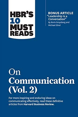 HBR s 10 Must Reads on Communication Vol 2 with bonus article Leadership Is a Conversation by product image