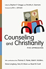 Counseling and Christianity: Five Approaches (Christian Association for Psychological Studies Books) Kindle Edition