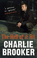 Charlie Brooker's the Hell of it All