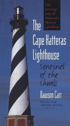The Cape Hatteras Lighthouse: Sentinel of the Shoals