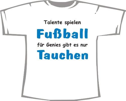 Preisvergleich Produktbild Talente Spielen Fußball,  für Genies gibt es nur Tauchen; Kinder T-Shirt weiß