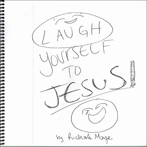 Laugh Yourself to Jesus  By  cover art