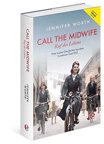 Call the Midwife - Ruf des Lebens