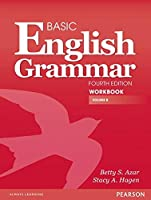 Basic English Grammar (4E) : Split Edition Workbook B with Answer Key (Azar-Hagen Grammar Series)