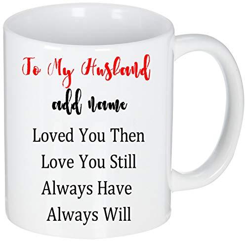 Not Applicable Regalos Personalizados para el cumpleaños del Esposo Día de San Valentín Sorpresa Boda Aniversario Compromiso Hombres Él - A mi Esposo Taza de café - Personalizado 11 oz