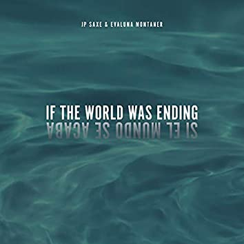 If The World Was Ending (Spanglish Version)