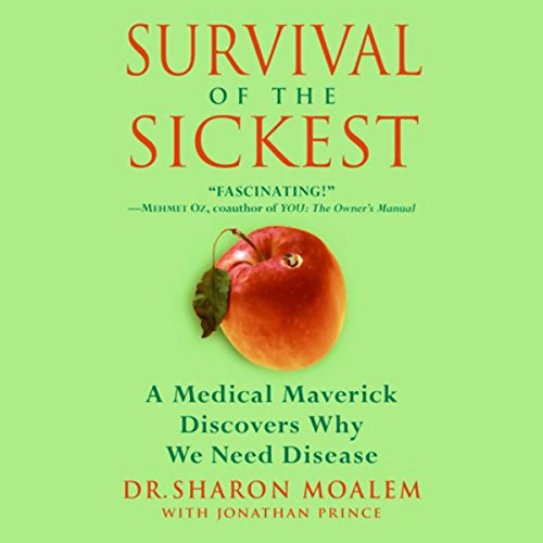 Survival of the Sickest audiobook cover art