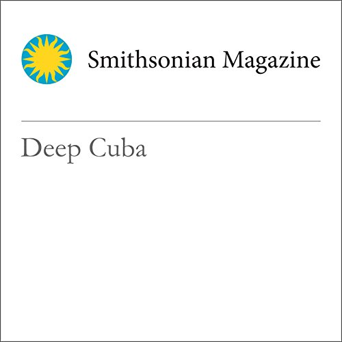 Deep Cuba audiobook cover art