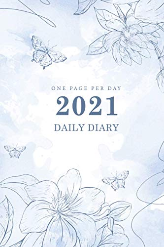 Daily Diary 2021 One Page Per Day: Watercolor Flowers Cover   2021 Daily Planner 1 Page per Day, 365 Days Calendar Jan 2021 - Dec 2021, 12 Month, Dated Planner