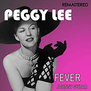 Fever / Johnny Guitar (Digitally Remastered)