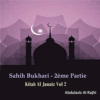 Sahih Bukhari - 2ème Partie Vol 2 (Kitab Al Janaiz)